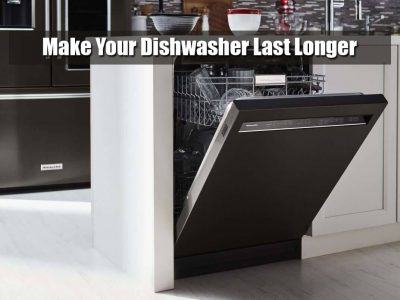 10 Tips to Make Your Dishwasher Last Longer